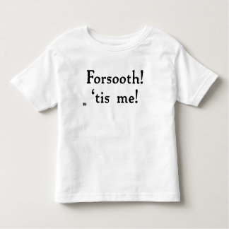 Camiseta Infantil Forsooth! O T da criança (luz)