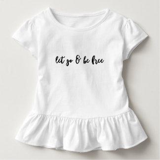 Camiseta Infantil Let vai & esteja livre - T das meninas