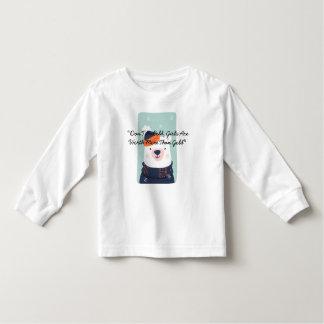 """Camiseta Infantil """"Não esteja frio, meninas valem a pena mais do que"""