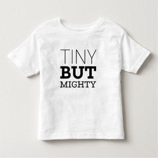 Camiseta Infantil Parte superior minúscula mas poderosa dos miúdos