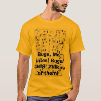 Camiseta Insetos, insetos, Sr. Porta! INSETOS! Infinitos