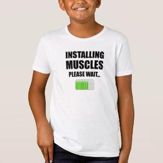Camiseta Instalando os músculos satisfaça esperam