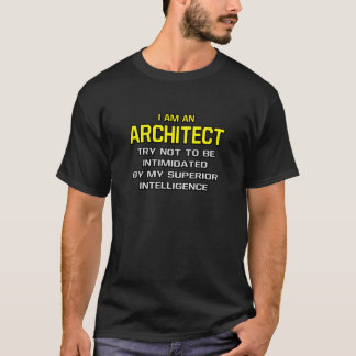 Camiseta Inteligência superior do arquiteto…