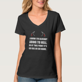 Camiseta Ir ao inferno vai grande