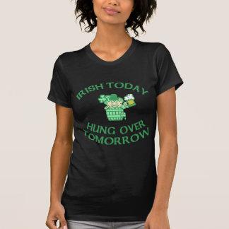 Camiseta Irlandês pendurado hoje sobre amanhã