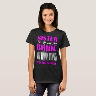 Camiseta Irmã da varredura da noiva para o presente