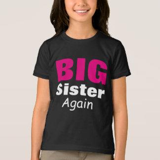 Camiseta Irmã mais velha outra vez
