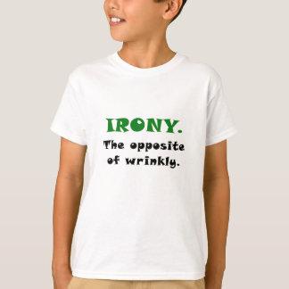 Camiseta Ironia o oposto de Wrinkly