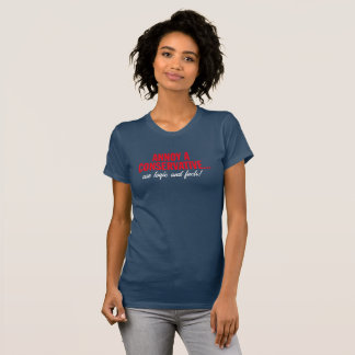 Camiseta Irrite um conservador… Use a lógica e os fatos!