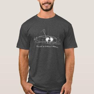 Camiseta Isso é como eu rolo (a pia batismal moderna)