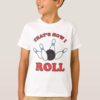 Camiseta Isso é como eu rolo os pinos e a bola de boliche