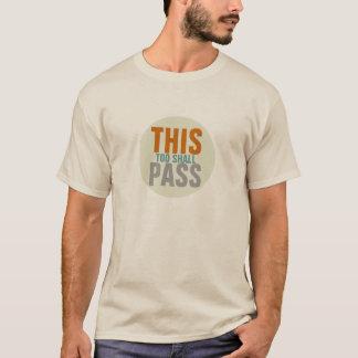Camiseta Isto demasiado passará
