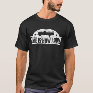 Camiseta Isto é como eu rolo o sapador-bombeiro