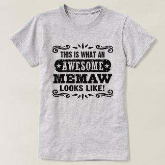 Camiseta Isto é que MeMaw impressionante olha como