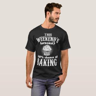 Camiseta Isto Weekends a previsão 100 por cento de