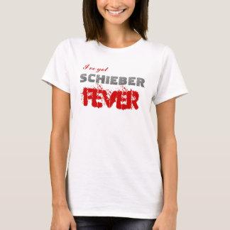 Camiseta I've obteve a febre de Schieber