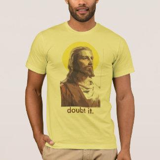 Camiseta Jesus: Duvide-o
