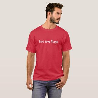 Camiseta Jesus era único (o homem)