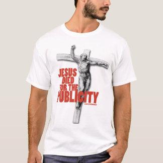 CAMISETA JESUS MORREU PARA A PUBLICIDADE