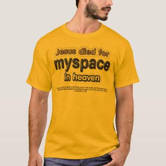 Camiseta Jesus morreu para o myspace no céu