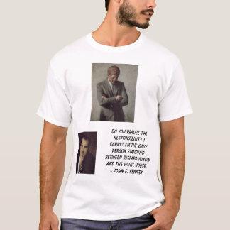 Camiseta jfk, Nixon, Richard, você realiza o theresponsi…