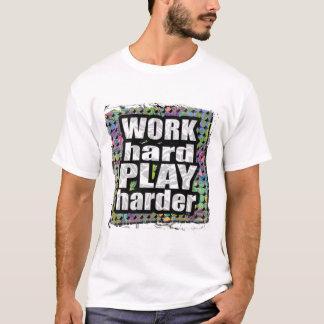 Camiseta JOGO do duro do trabalho… mais duramente