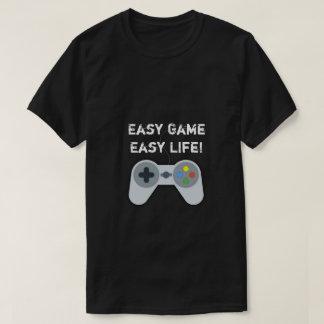 Camiseta Jogo fácil. T-camisa fácil do gamer da vida