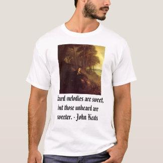 Camiseta John Keats, melodias ouvidas é doce, mas aqueles…