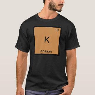 Camiseta K - T engraçado do símbolo do elemento da química