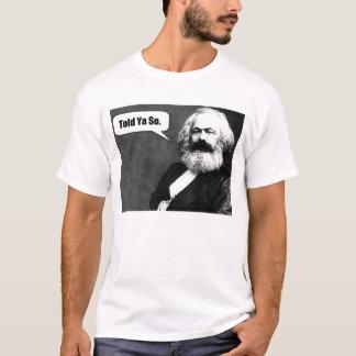 Camiseta Karl Marx disse o t-shirt de Ya assim
