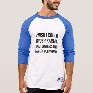 Camiseta Karmas como a piada entregada flores