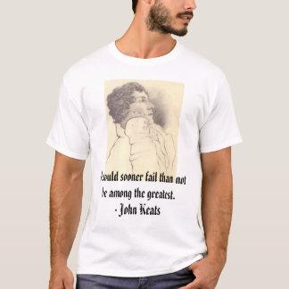 Camiseta keats, eu falha da preferencialmente do que para