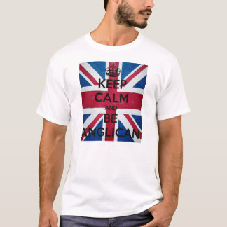 Camiseta Keep Calm and be a Anglican
