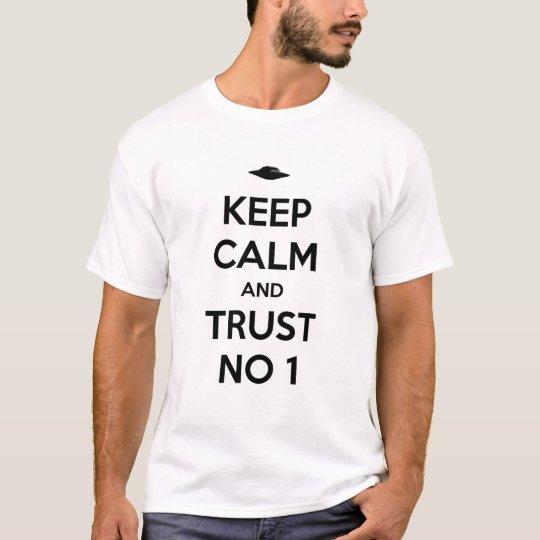 Camiseta Keep Calm and Trust No 1