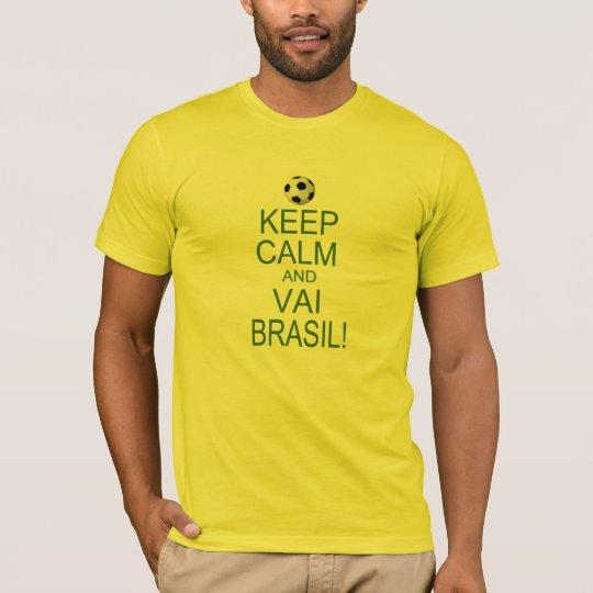 Camiseta keep Calm and Vai Brasil!