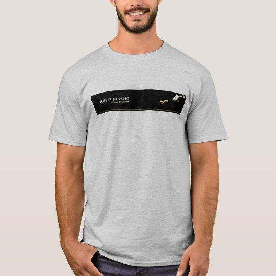 Camiseta Keep Flying