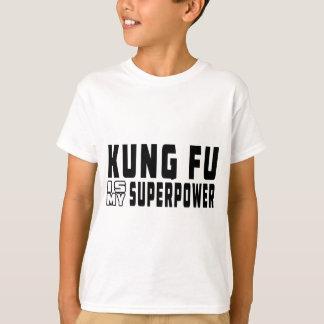 Camiseta Kung Fu é minha superpotência
