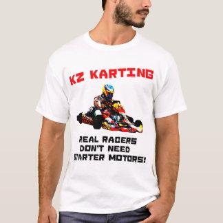 Camiseta KZ Karting - os pilotos reais não precisam motores