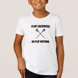 Camiseta Lacrosse ou nada do jogo