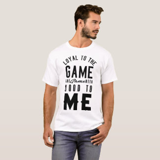 CAMISETA LEAL A THE GAME THE GAME SIDO BOM A MIM