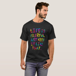 "Camiseta ""LIFE IS COLORFUL"" Eco Environment protection chã"