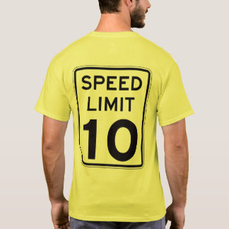 Camiseta Limite de velocidade 10: na parte traseira: