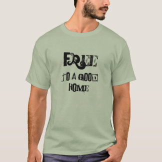 Camiseta Livre a uma boa casa