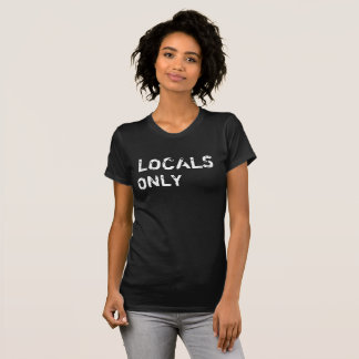 Camiseta Locals somente