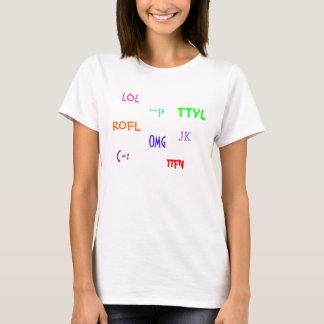 Camiseta LOL, JK, TTYL, TTFN, ROFL, (-: : - p, OMG