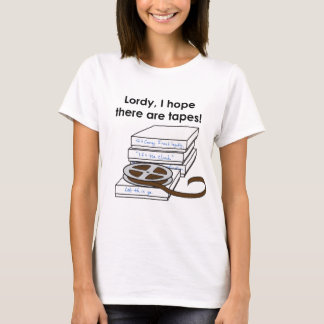 Camiseta Lordy, eu espero que há fitas