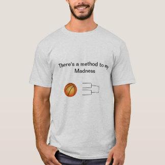 Camiseta Loucura de março: Há um método a minha loucura