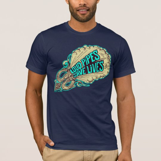 Camiseta Loud Pipes Save Lives