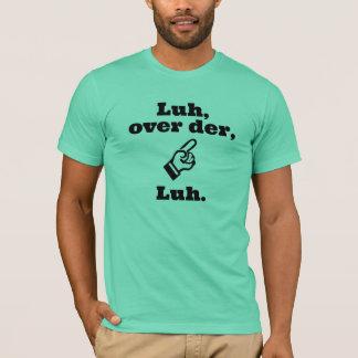 Camiseta Luh sobre o der