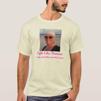 Camiseta Luta como o t-shirt de Shannon